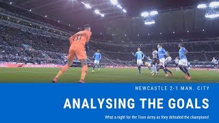 Analysing the goals | Newcastle United 2-1 Manchester City