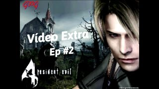 Resident Evil 4 | Android Série Ep 2 - Vídeo extra