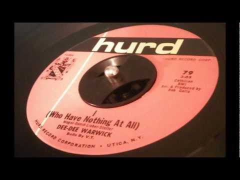 Dee Dee Warwick - I (Who Have Nothing at All)