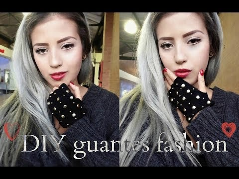 DIY GUANTES FASHION