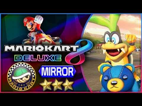 Mario Kart 8 Deluxe - Part 17   Shell Cup 150cc Mirror Triple-Star! [Nintendo Switch Gameplay]