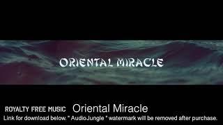 Oriental Miracle - Instrumental / Background Music