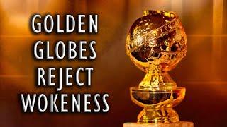 Golden Globes Reject Wokeness