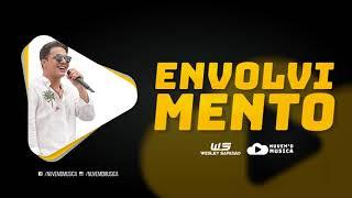 Envolvimento - Wesley Safadão [MC LOMA]