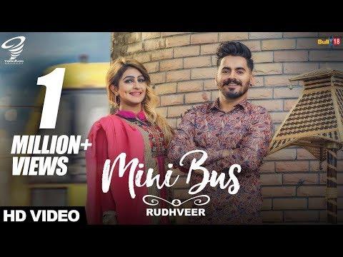 Mini Bus Rudhveer Latest Punjabi Songs 2017 Tornado Records