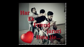 Har Ek Friend Jaruri Hota He...  Friends Comedy