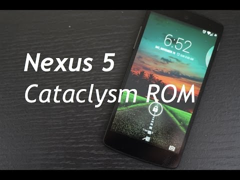 Nexus 5 Cataclysm ROM