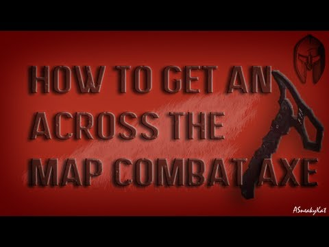 How to get an across the map combat axe / tomahawk in Black Ops 2 (OLD SEE DESCRIPTION)