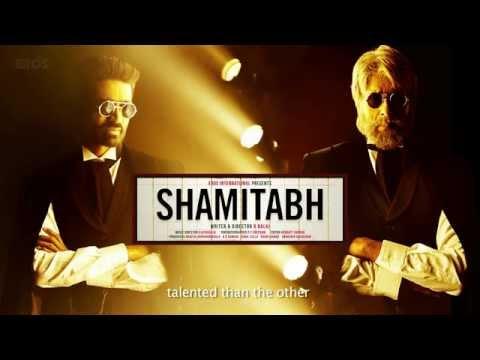 SHAMITABH (English Subtitled) | Amitabh Bachchan, Dhanush & Akshara Haasan