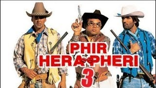 Phir Hera Pheri 3 Full HD Trailer  2017