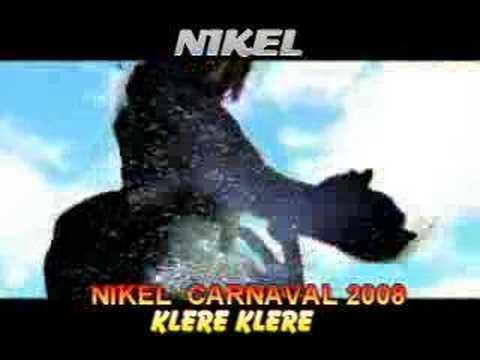 Nikel Kanaval 2008, Klere Klere