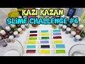 Kazı Kazan Slime Challenge #6 - Rengarenk Kazı Kazanlar - Slime Yarışması
