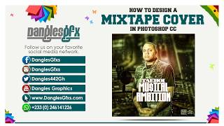 Photoshop CC Tutorials | How To Design a Mixtape Cover in Photoshop | Taeboi Musical Ambition