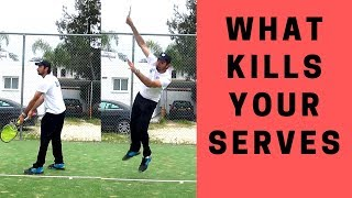 What kills your tennis serves