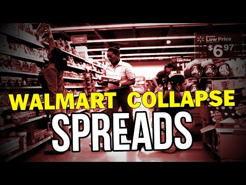 WALMART COLLAPSE SPREADS!!!