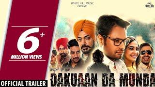 Dakuaan Da Munda (Official Trailer) Dev Kharoud, Pooja Verma   Rel. On 10th Aug   White Hill Music
