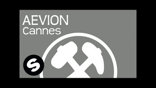 Aevion - Cannes (Original Mix)