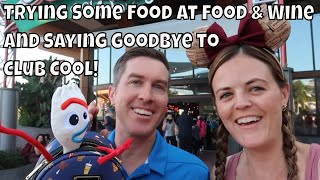 Trying Some Food at Food and Wine at Epcot and Saying Goodbye to Club Cool!