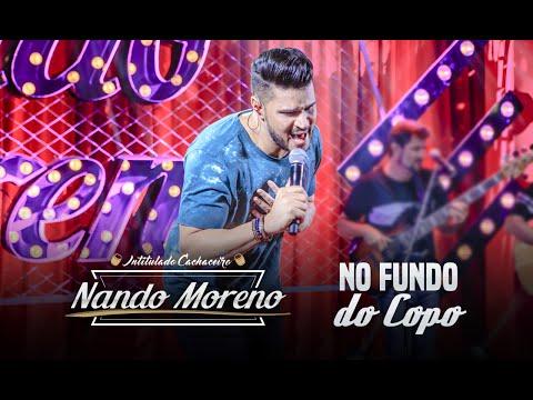 Nando Moreno - No Fundo do Copo (DVD Intitulado Cachaceiro)