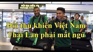 Đối thủ khiến Việt Nam, Thái Lan phải dè chừng đến Hà Nội