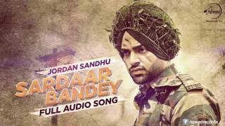 Sardaar Bandey (Audio Song) | Jordan Sandhu feat.Manni Sandhu | Bunty Bains | Speed Records