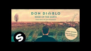 Клип Don Diablo - Edge Of The Earth
