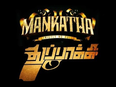 Mankatha - Thupakki Trailer Mix