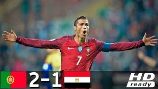Portugal vs Egypt 2-1 | All Goals & Highlights Extended 2018 HD | BRIGHT SPARKS FOOTBALL 365 |