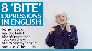 8 Expressions using BITE in English