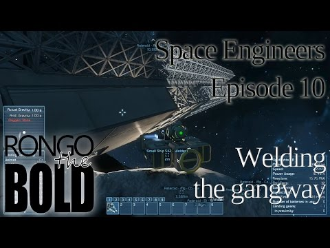 Space Engineers Survival | Episode 10 | Welding the gangway