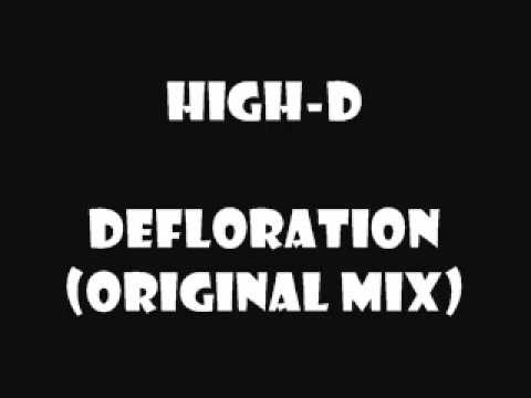 High-d - Defloration (original Mix) video