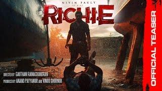 RICHIE Official Teaser | Nivin Pauly | Natarajan Subramaniam | Gautham Ramachandran | Prakash Raj