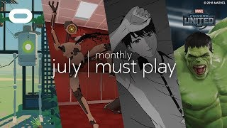 Monthly Must Play: July   Best VR Games   Oculus Rift