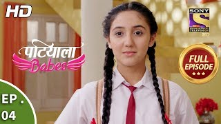 Patiala Babes - Ep 4 - Full Episode - 30th November, 2018
