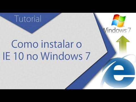 Como instalar Internet explorer 10 no Windows 7