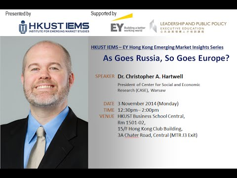 As Goes Russia, As Goes Europe? - Dr. Christopher A. Hartwell