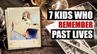 7 Mysterious Reincarnation Stories