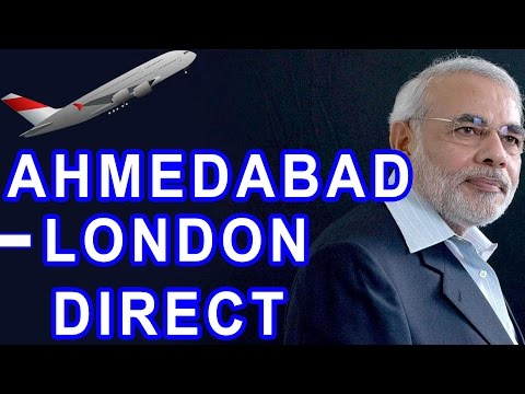 Narendra Modi announces London-Ahmedabad direct flight