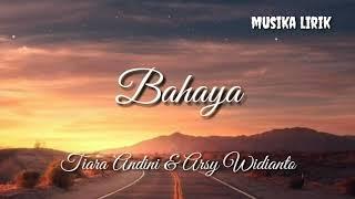 Download lagu Bahaya (Korean Version)  - Tiara Andini & Arsy Widianto Lirik