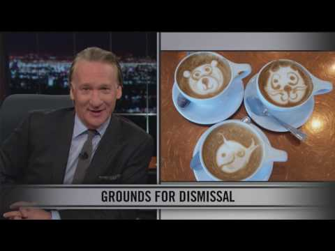 Real Time With Bill Maher: Web Exclusive New Rule – Grounds for Dismissal (HBO)