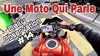 Une Moto Qui Parle - Daily Observation #14