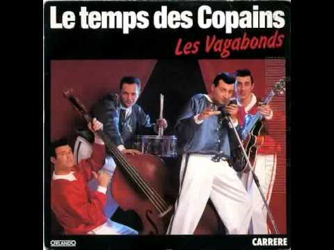 Les Vagabonds / Le Temps Des Copains