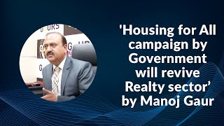 Housing for All campaign by Government