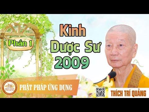 Kinh Dược Sư 2009 (Phần 1)