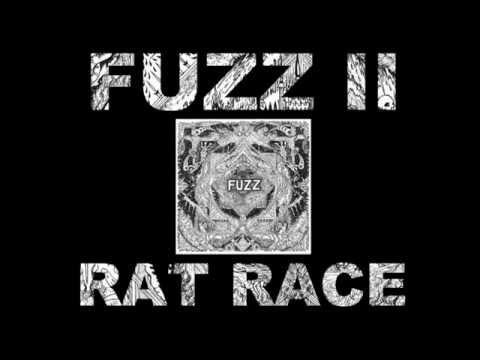 FUZZ - RAT RACE