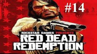 The Assault On Fort Mercer - Red Dead Redemption [Part 14]