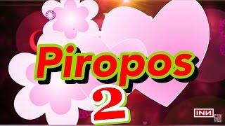 Piropos Que Enamoran Y Piropos Que No Enamoran Parte 2 - INN