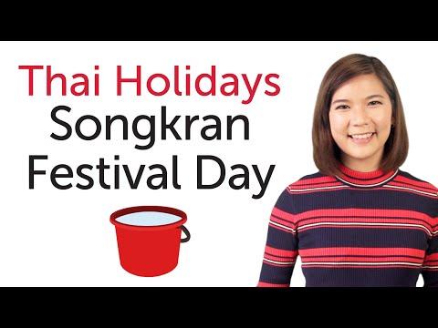 Learn Thai Holidays – Songkran Festival Day - วันสงกรานต์