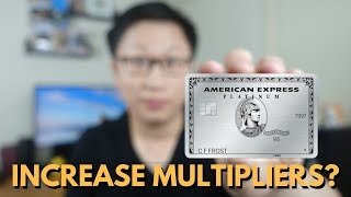 Will the Amex Platinum Increase Multipliers?