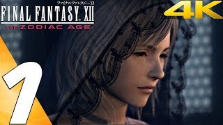 FINAL FANTASY XII Zodiac Age PC - Gameplay Walkthrough Part 1 - Prologue [4K 60FPS]